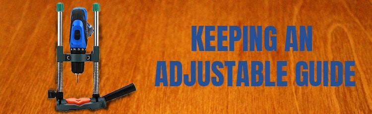 Keeping-an-adjustable-guide