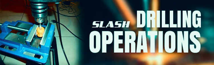 Slash-Drilling-Operations