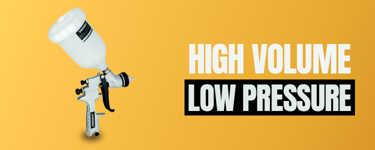 High-volume-low-pressure