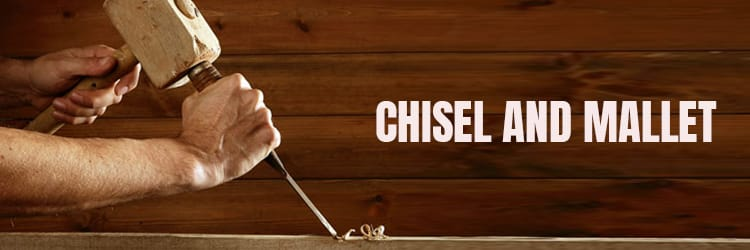 Chisel-and-mallet