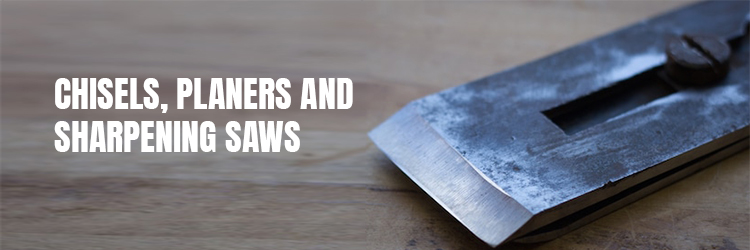Chisels,-planers-and-sharpening-saws