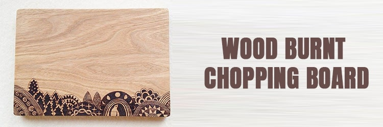 Wood burnt chopping board