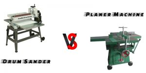 Difference Between Drum sander and planner